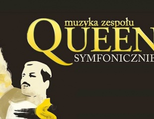 Queen symfonicznie - koncert w hali Immobile Łuczniczka